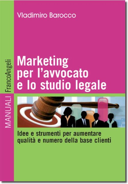 Copertina del libro Marketing per l'avvocato e lo studio legale