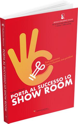 Porta al successo lo showroom, il libro