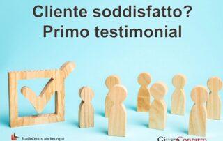 Cliente soddisfatto - Primo testimonial
